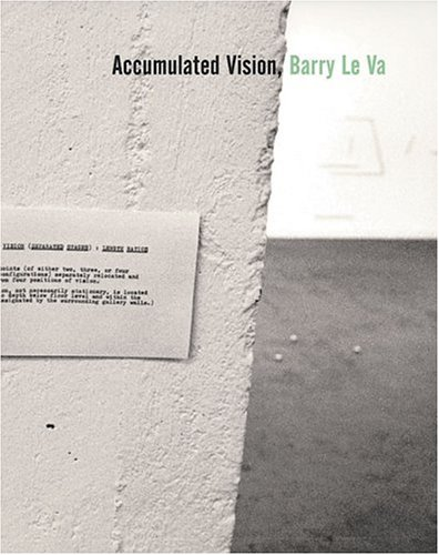 barry-le-va_accumulated-vision